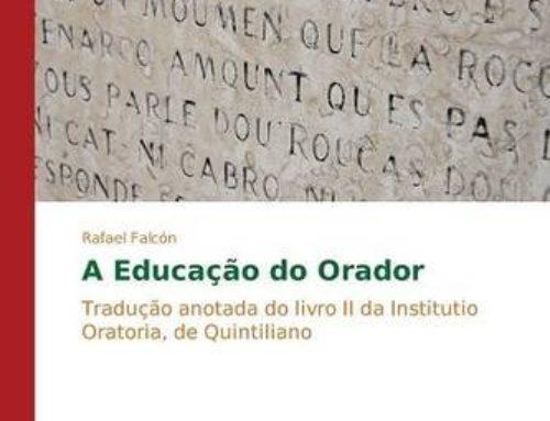 A Educação do Orador: Tradução anotada do livro II da Institutio Oratoria, de Quintiliano